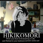 demotivational hikikomori