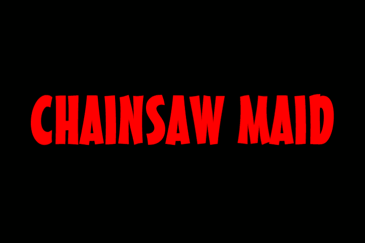 chainsaw maid