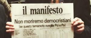 il manifesto non moriremo democristiani